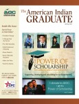The American Indian Graduate Magazine Spring 2013