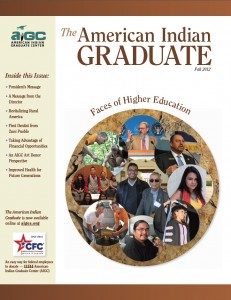 The American Indian Graduate Magazine Fall 2012