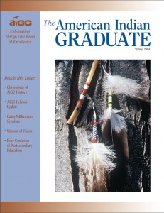The American Indian Graduate Magazine Spring 2004