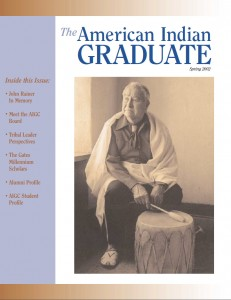 The American Indian Graduate Magazine Spring 2002