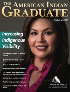 American Indian Graduate Magazine Fall 2020